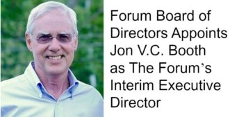 Forum Board Appoints Jon V.C. Booth as The Forum's Interim Executive Director