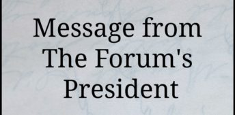 Message from The Forum's President