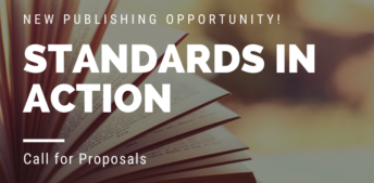 Introducing a New Book Series: Standards in Action