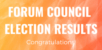 Congratulations to New Forum Council Members!