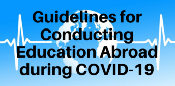 Guidelines Now Available for Conducting Education Abroad during COVID-19