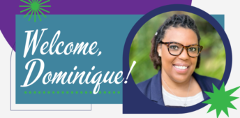 Meet Our New Marketing & Social Media Manager Dominique Tate-Williams